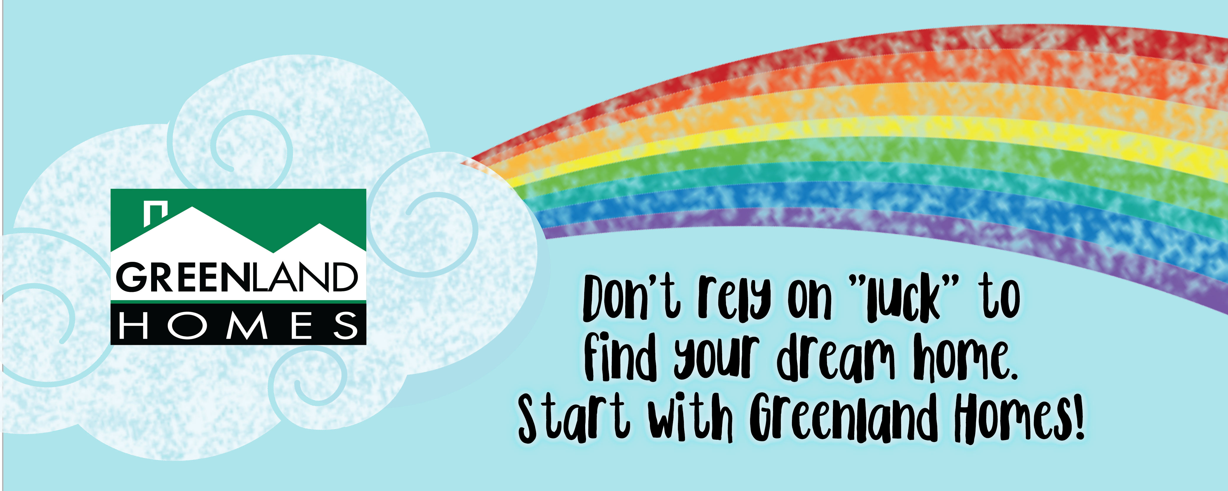 """Don't Rely on """"Luck"""" to Find Your Dream Home"""