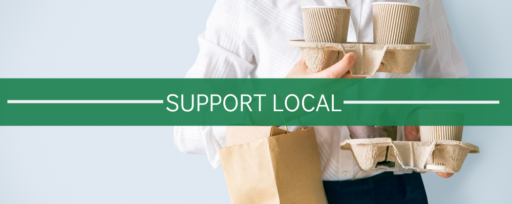 Support Local During COVID-19 (And Everyday!)