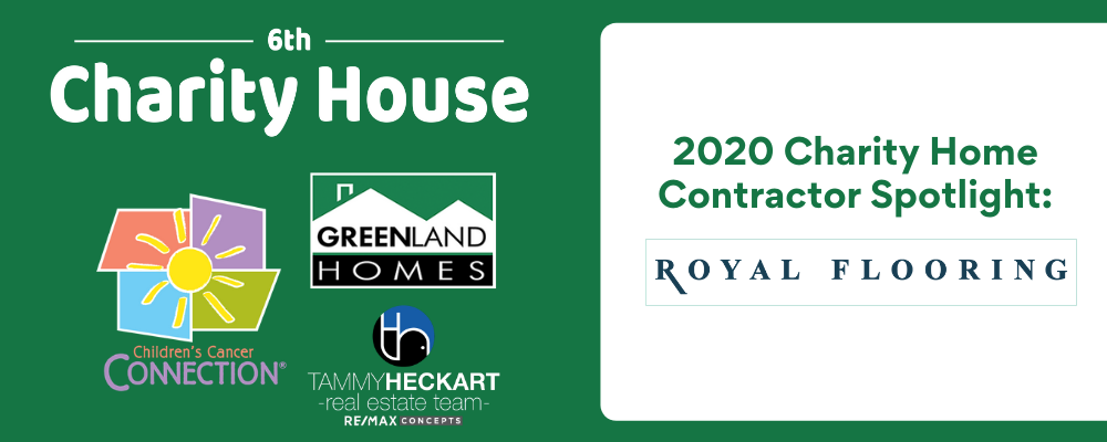 2020 Charity Home Contractor Spotlight: Royal Flooring