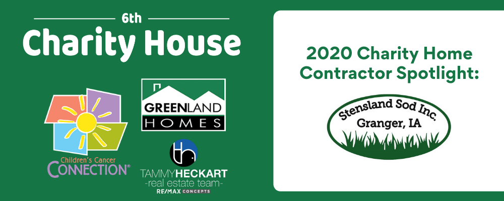 2020 Charity Home Contractor Spotlight: Stensland Sod Inc