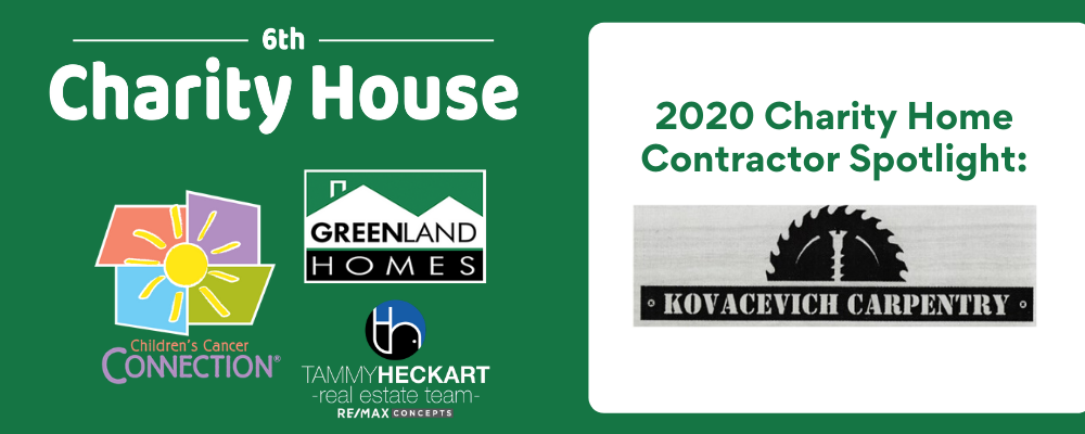 2020 Charity Home Contractor Spotlight: Kovacevich Carpentry