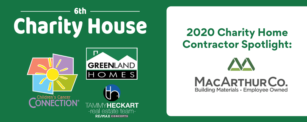2020 Charity Home Contractor Spotlight: MacArthur Co.